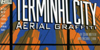 Terminal City: Aerial Graffiti Vol 1