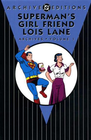 File:Superman's Girlfriend Lois Lane Archives Vol 1 1.jpg