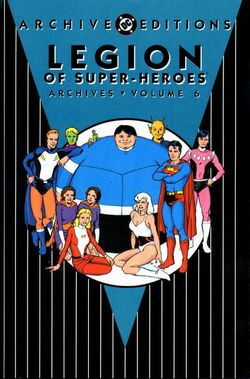 Cover for the Legion of Super-Heroes Archives Vol. 6 Trade Paperback