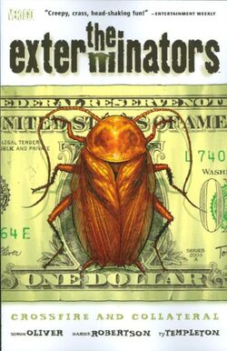 Cover for the Exterminators: Crossfire and Collateral Trade Paperback