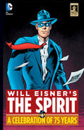 Will Eisner's The Spirit A Celebration of 75 Years