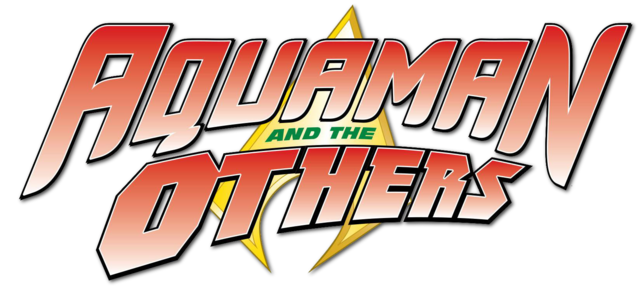 File:Aquaman and the Others (2014) logo1.png