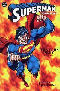 Superman Doomsday Hunter Prey Vol 1 1