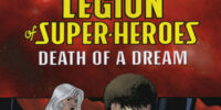 Legion of Super-Heroes: Death of a Dream (Collected)
