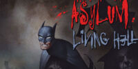 Arkham Asylum: Living Hell Vol 1
