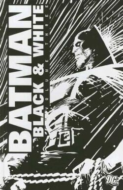 Cover for the Batman: Black & White, Vol. 3 Trade Paperback