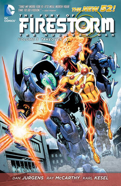 Cover for the Fury of Firestorm: The Nuclear Men: Takeover Trade Paperback