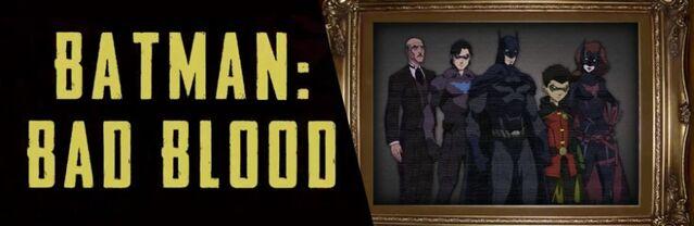 File:Batman Bad Blood Header.jpg