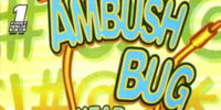 Ambush Bug: Year None/Covers