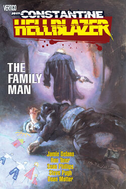 Cover for the Hellblazer: The Family Man Trade Paperback