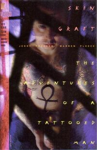 Skin Graft - The Adventures of a Tattooed Man Vol 1 1