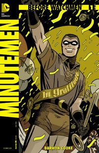 Before Watchmen Minutemen Vol 1 1
