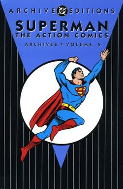 Cover for the Superman: The Action Comics Archives Vol. 5 Trade Paperback