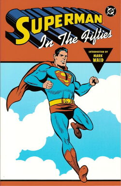 Cover for the Superman in the Fifties Trade Paperback