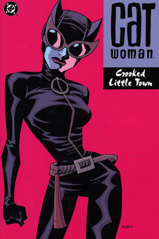 File:Catwoman Crooked Little Town TP.jpg