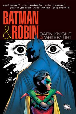 Cover for the Batman and Robin: Dark Knight vs. White Knight Trade Paperback
