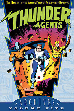 Cover for the T.H.U.N.D.E.R. Agents Archives Vol. 5 Trade Paperback