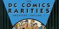 The DC Comics Rarities Archives Vol. 1 (Collected)