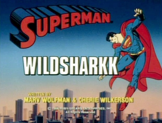 File:Superman (1988 TV Series) Wildsharkk.jpg