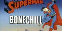 Superman (1988 TV Series) Episode: Bonechill/The Driver's License