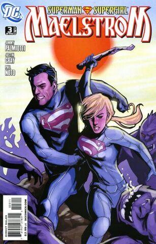 File:Superman Supergirl Maelstrom Vol 1 3.jpg