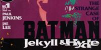 Batman: Jekyll and Hyde/Covers
