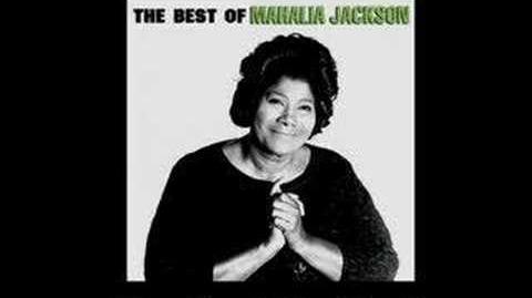 Trouble Of The World-Mahalia Jackson