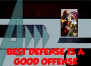 Best Defense is a Good Offense (A!)