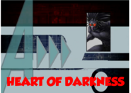 Heart of Darkness (A!)