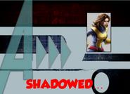 Shadowed..
