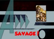 Savage! (A!)