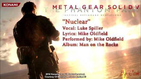 Metal Gear Solid V - The Phantom Pain ''Nuclear'' Lyrics HD