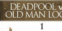 Deadpool vs. Old Man Logan Vol 1