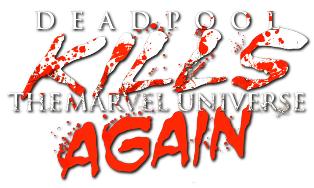 File:Deadpool Kills the Marvel Universe Again Vol 1 1.png