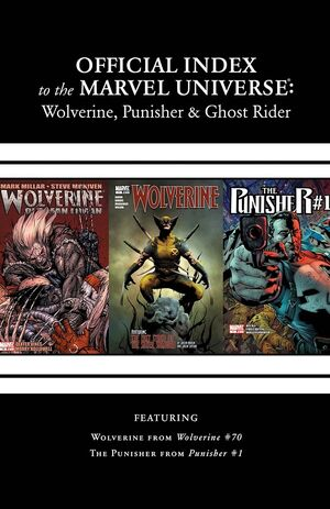 Wolverine, Punisher & Ghost Rider Official Index to the Marvel Universe Vol 1 8 Solicited