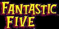 Fantastic Five Vol 1