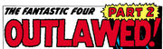 Fantastic Four Vol 1 7 Part 2 Title