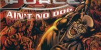 X-Force Special: Ain't No Dog Vol 1