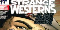 Marvel Westerns: Strange Westerns Starring the Black Rider Vol 1