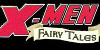 X-Men Fairy Tales Vol 1