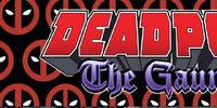 Deadpool: The Gauntlet Infinite Comic Vol 1 7
