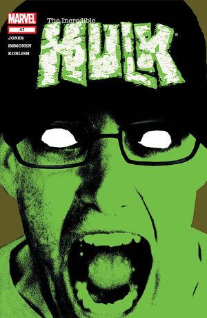 Incredible Hulk Vol 2 47