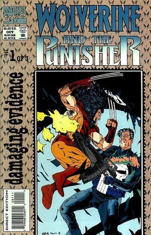 Wolverine and The Punisher Damaging Evidence Vol 1 1