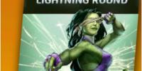 Lightning Round - She-Hulk