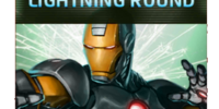 Lightning Round - Iron Man
