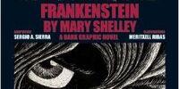 Frankenstein by Mary Shelley: a Dark Graphic Novel
