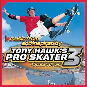 Tony Hawk's Pro Skater 3 Soundtrack - Various Artists