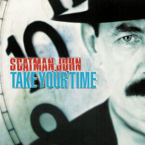 Take Your Time - Scatman John