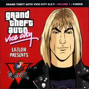 Grand Theft Auto Vice City O.S.T - Volume 1 V-Rock - Various Artists