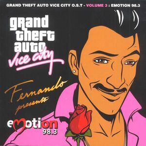 Grand Theft Auto Vice City O.S.T - Volume 3 Emotion 98.3 - Various Artists